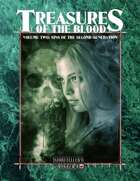 Treasures of the Blood Volume II: Sins of the Second Generation