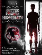 Better Feared: Nosferatu