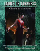 SotM's Ladies of Darkness Ghouls and Vampires