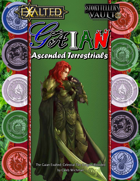 Gaian Exalted: Ascended Terrestrials