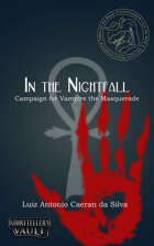 In the Nightfall - Campaign for Vampire the Masquerade