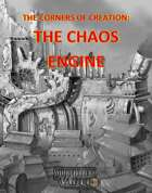 Corners of Creation: The Chaos Engine