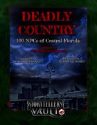 Deadly Country: 100 NPCs of Central Florida
