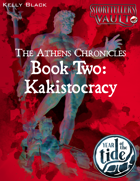 Athens Chronicles II: Kakistocracy