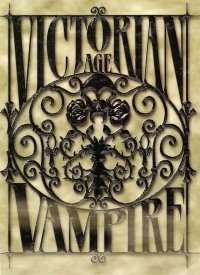Victorian Age Vampire Trilogy Complete