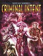 Criminal Intent: The Villain's Almanac