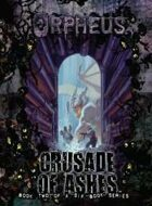 Orpheus: Crusade of Ashes