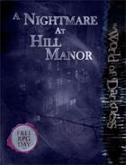 Nightmare on Hill Manor