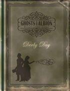 Derby Day - Ghosts of Albion Quickstart