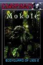 Bodyguard of Lies 2: Mokolé