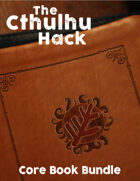The Cthulhu Hack Core [BUNDLE]