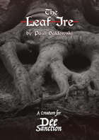The Dee Sanction: The Leaf Ire