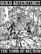 Guild Adventures! The Tomb of Bel'Dor