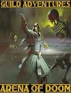 Guild Adventures! Arena of Doom (PDF Version)