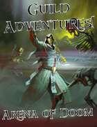 Guild Adventures! Arena of Doom (Digital Flipbook)