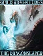 Guild Adventures! The Dragonslayer (Digital Flipbook)