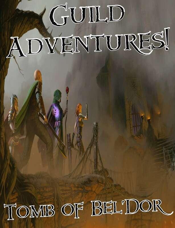 Guild Adventures! Tomb of Bel'Dor (Digital Flipbook)