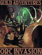Guild Adventures! Orc Invasion (PDF Version)