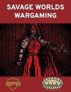 Savage Worlds Wargaming