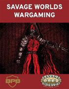 Savage Worlds Wargaming