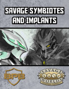 Symbiotes and Implants for Savage Worlds