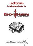 Lockdown - Adventure Starter for Demon Hunters: A Comedy of Terrors