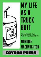 My Life As A Truck Butt