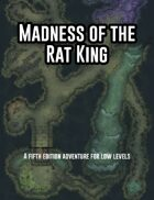 Madness of the Rat King