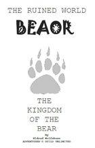 The Ruined World: Beaor the City of the Bear