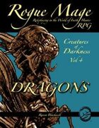 Rogue Mage Creatures of Darkness 4: Dragons