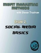 Misfit Marketing Methods Episode 2, Social Media Basics