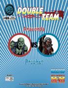 Double Team: Anaconda VS Prophet
