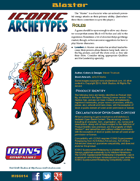 Iconic Archetypes: Blaster