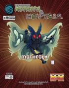 The Manual of Mutants & Monsters: Mothfolk