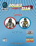 Double Team: Carrion VS Gator Gal