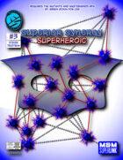 Superior Synergy: Superheroic