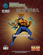 The Manual of Mutants & Monsters: Rakshasa