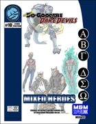 Do-Gooders & Daredevils: Mixed Heroes