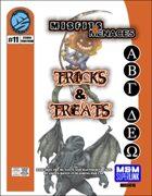 Misfits & Menaces: Tricks & Treats