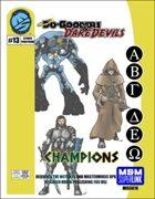Do-Gooders & Daredevils: Champions
