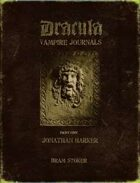 The Dracula Vampire Journals Part 1: Jonathan Harker (1of2)