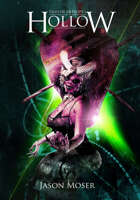 Tales Of Entropy Vol. 1: Hollow