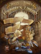 Tales and Tomes from the Forbidden Library