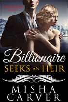 Billionaire Seeks An Heir Book 3: Unforgettable Melody