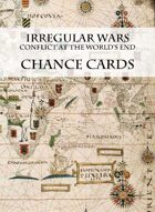 Irregular Wars: Conflict at the World's End (Chance Cards)