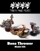 Bone Thrower: Model Kit