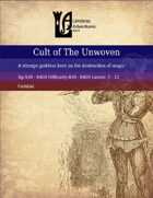 The Cult of the Unwoven