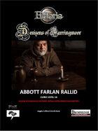 Denizens of Darringmoor - Abbot Farlan Rallid