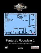 Fantastic Floorplans 1