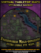 VTT Bundle: Underworld Mega-Dungeons [BUNDLE]